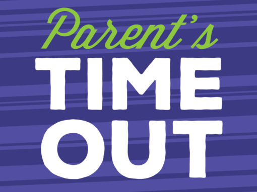 Parent's Time Out